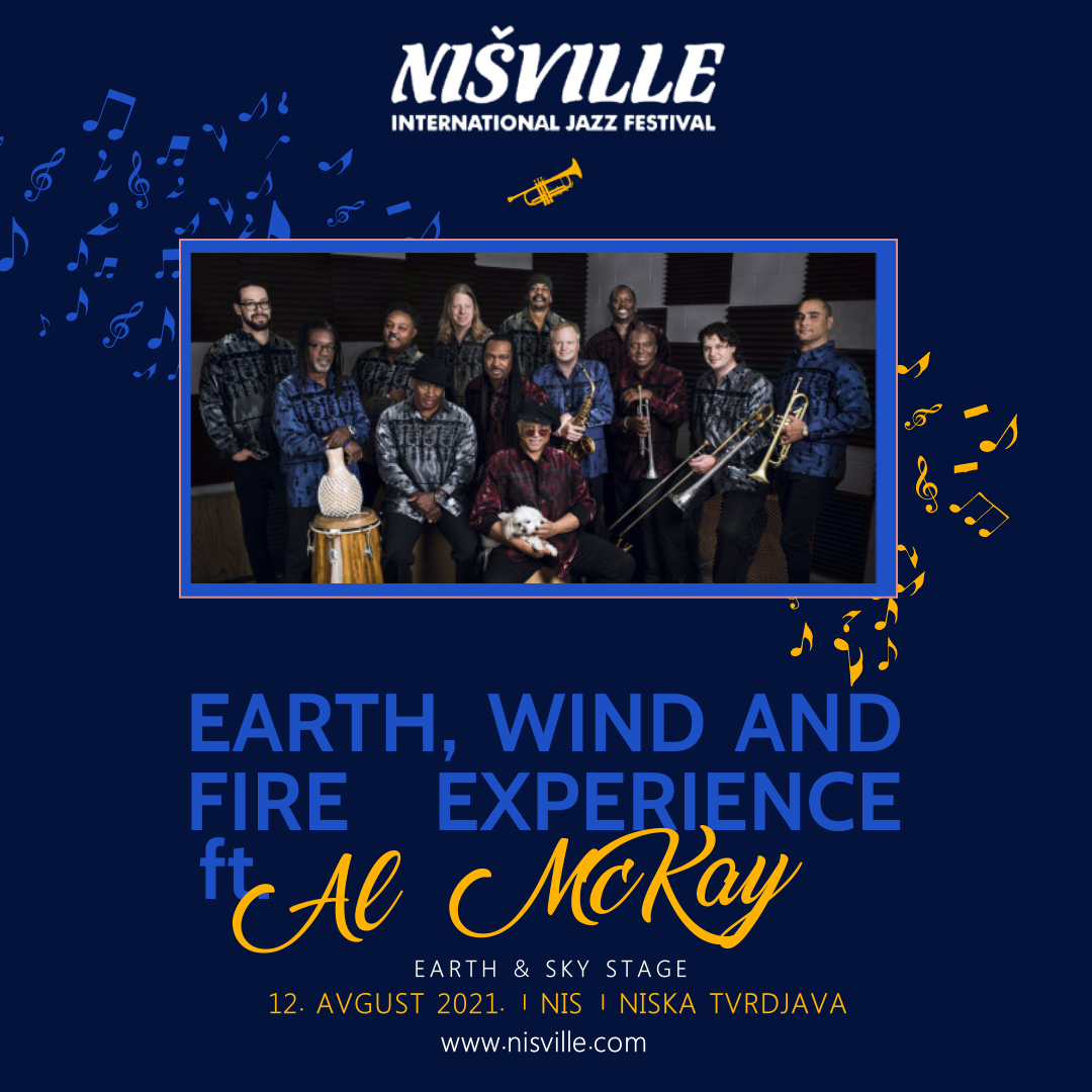earth, wind and fire experience ft. AL Mc Kay na Nisville 2021