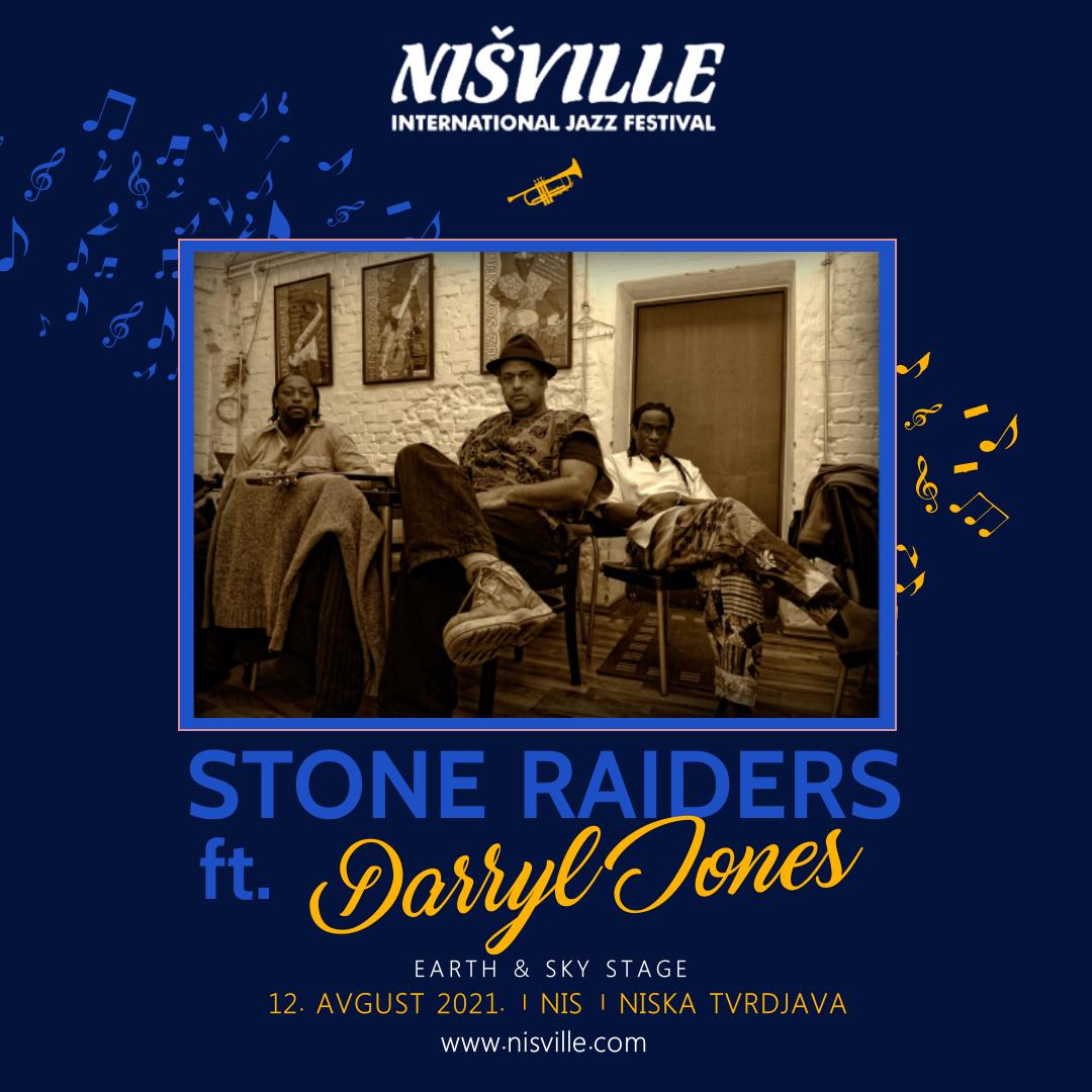 stone raiders ft. darryl jones na nisville 2021